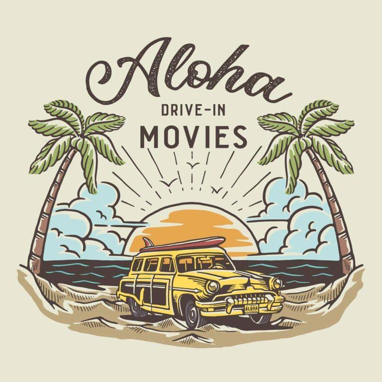 Aloha Drive In Movies 768x768