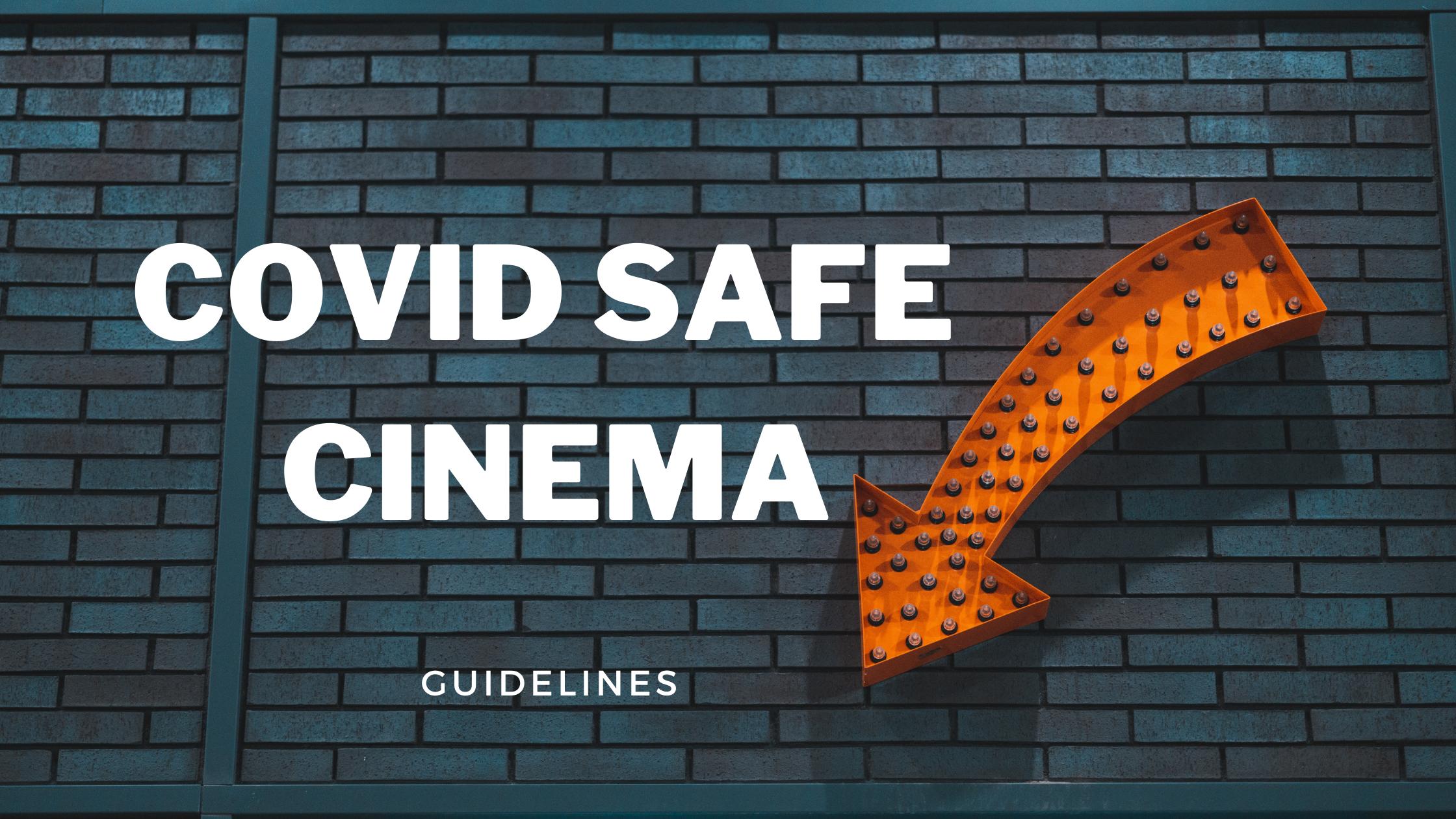 Covid Safe Cinema