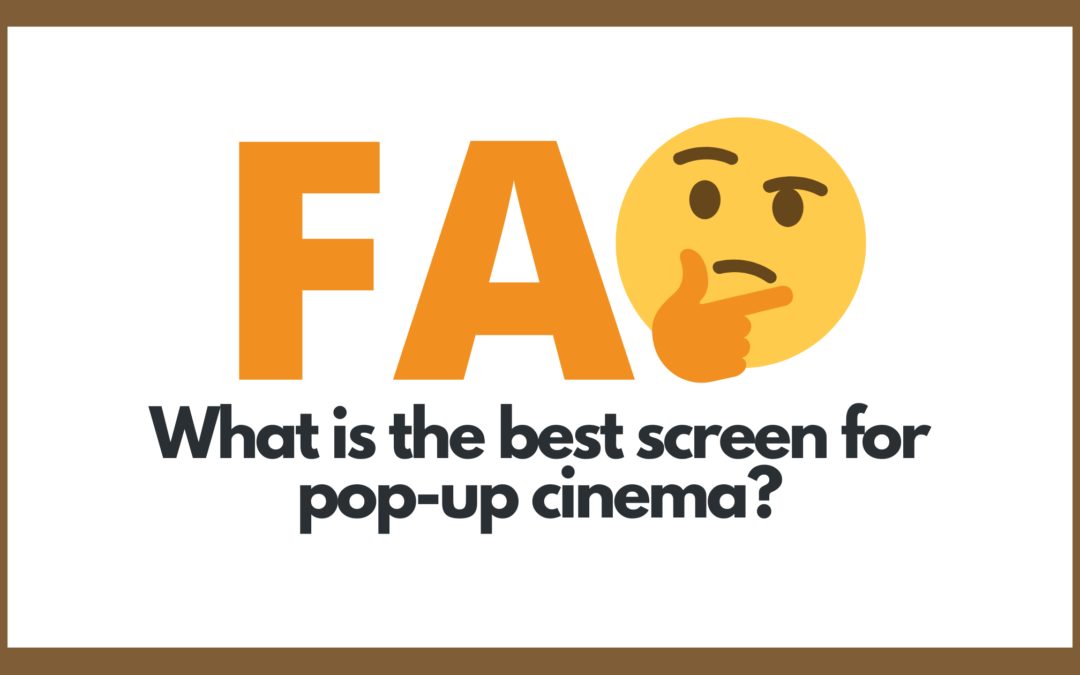 Protected: What is the best screen for pop-up cinema?