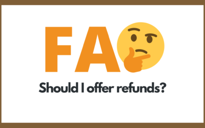Protected: Should I offer refunds?