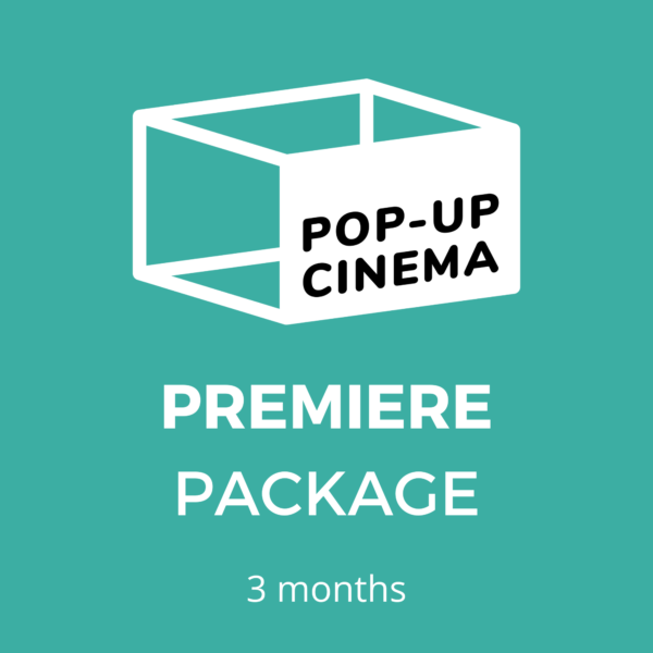 Pop-Up Cinema Premiere 3mo